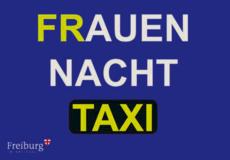 Frauen Nacht Taxi Freiburg